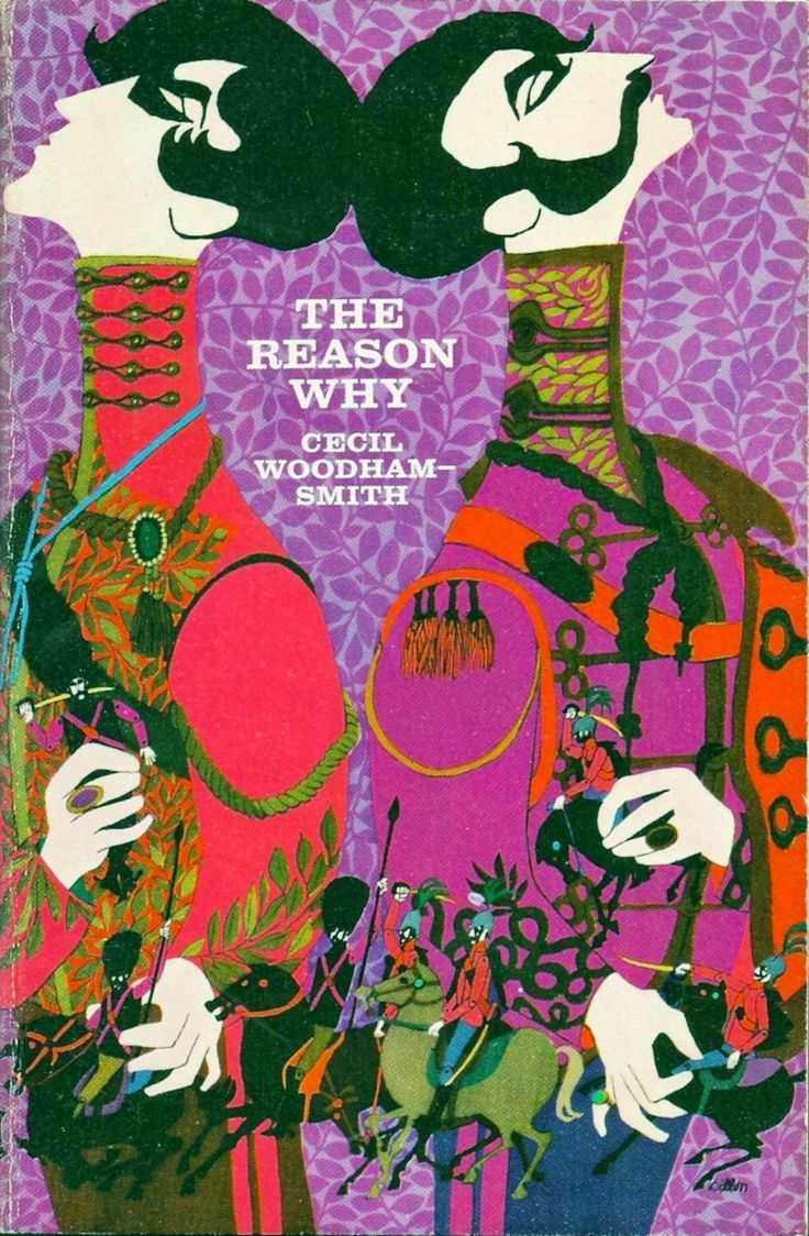 The Reason Why by Cecil Woodham-Smith. The story of the fatal charge of the light brigade. Cover illustration by Leo and Diane Dillon for the 1962 Time/Life paperback edition.