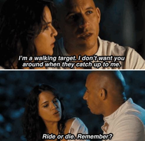 Ride or die. Dominic Toretto & Letty Ortiz (Vin Diesel & Michelle Rodriguez)
