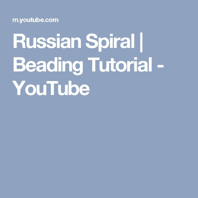 Russian Spiral | Beading Tutorial - YouTube