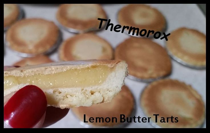 Lemon Butter Tarts  See how to make these at FB:  Thermorox  https://www.facebook.com/Thermorox/photos/a.616723258388816.1073741845.578853625509113/840701929324280/?type=1&theater