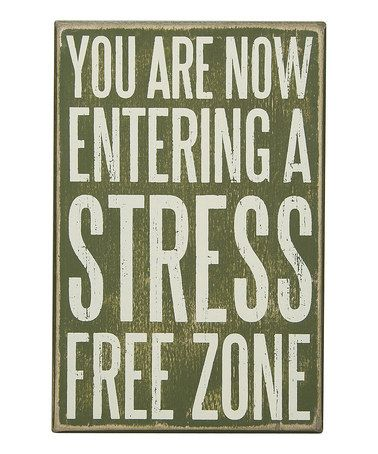 Love this 'Stress Free' Box Sign on #zulily! #zulilyfinds
