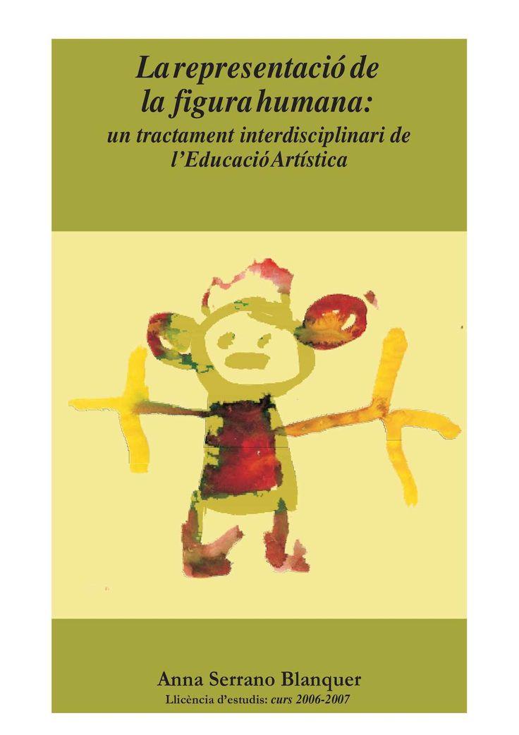 79 Larepresentacióde la figurahumana: un tractament interdisciplinari de l'EducacióArtística Anna Serrano Blanquer Llicència d'estudis: curs 2006-2007