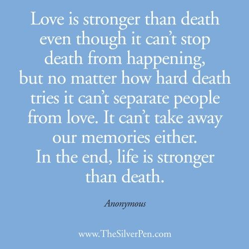 Life is Stronger than Death - Inspirational Picture Quotes About Life | The Silver Pen