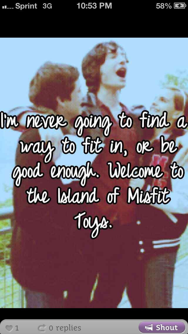 Island Of Misfit Toys Quotes 94