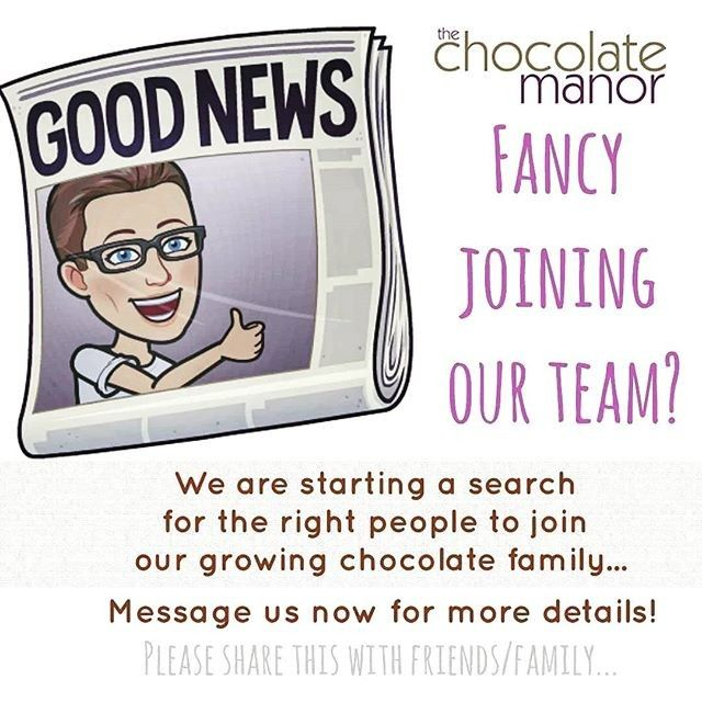 Think You Ve Got What It Takes Chocmanor Are Looking To Welcome Some New Members To Their Chocolate Family They Re Looking Coleraine Join Our Team Messages