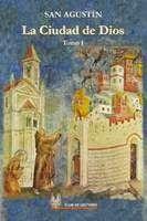 Ángeles y Santos: San Agustín y la Ciudad de Dios
