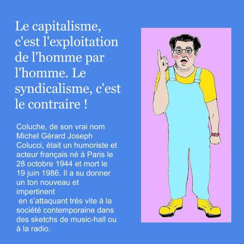 Citation Coluche   À la française …
