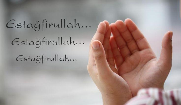 İslami Yayınlar: İSTİĞFAR HAKKINDA AYET VE HADİSLER