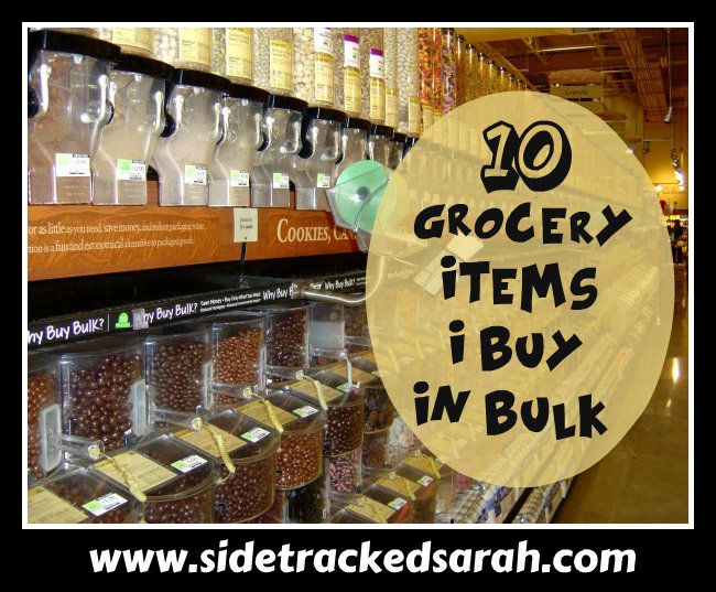 10 Grocery Items I Buy in Bulk Without Coupons - Sidetracked Sarah