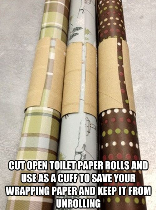 Cut open toilet paper rolls and use as a cuff to save your wrapping paper and keep it from unrolling.