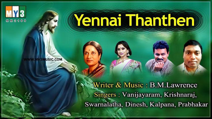 {Blogl Tamil Jesus Hit Songs - Tamil jesus hit songs - YENNAI THANTHEN - Sensational Tamil Songs Jukebox