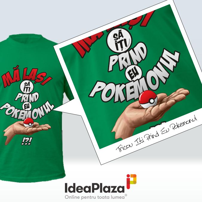 Ma lasi sa iti prind Eu... Pokemonul? ---    http://goo.gl/TRVzOK    #pokemon #pokemongo #tricouripersonalizate #tricoupersonalizat #tricourihaioase #ideaplaza