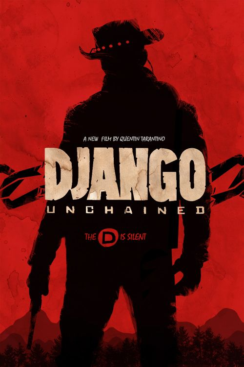 DJANGO UNCHAINED - Awesome Fan Poster - Quentin Tarantino