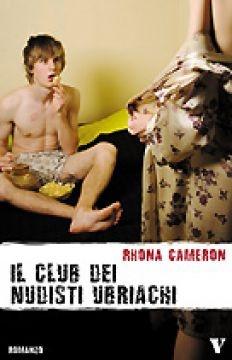 il club dei nudisti ubriachi. Rhona Cameron.