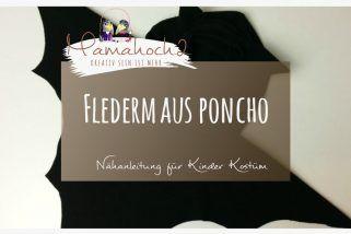 Nähanleitung Fledermaus Poncho Kostüm
