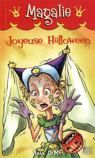 Magalie n'a jamais vraiment aimé l'Halloween. Monstres, revenants et squelettes…