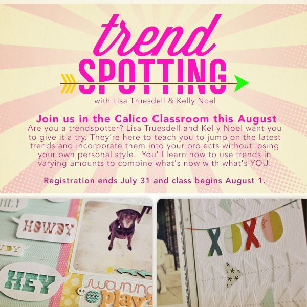 We hope you'll join us for our next class - TRENDSPOTTING with @gluestickgirl (Lisa Truesdell) & @Kelly NoelStudio Calico, Crafts Ideas, Studios Calico, Gluestickgirl Lisa, Calico Class, Kelly Noel, Lisa Truesdel