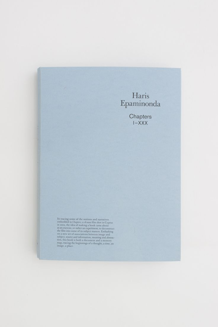 Chapters I-XXX - Haris Epaminonda – Tenderbooks