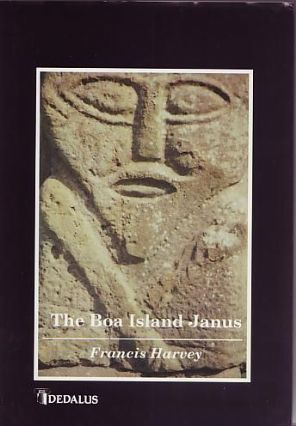 Harvey, Francis - The Boa island Janus - signed first edition