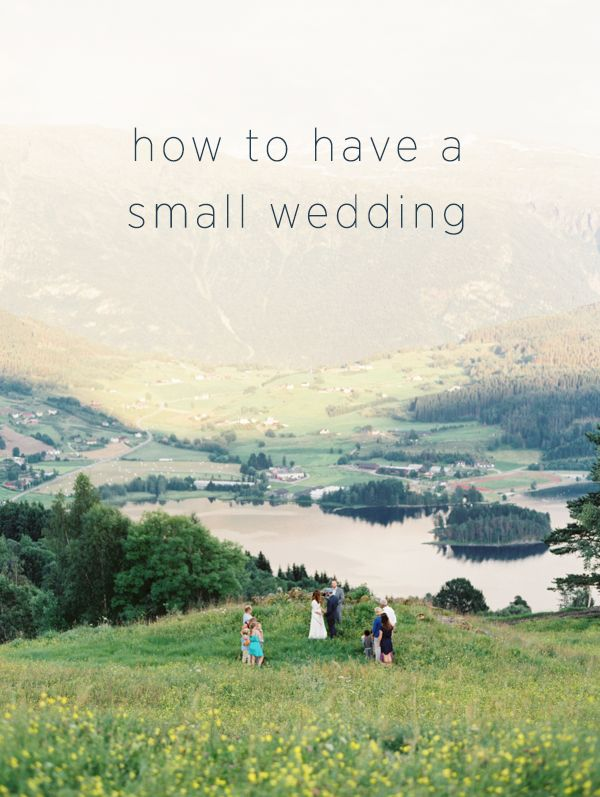 How to Have a Small Wedding from oncewed.com