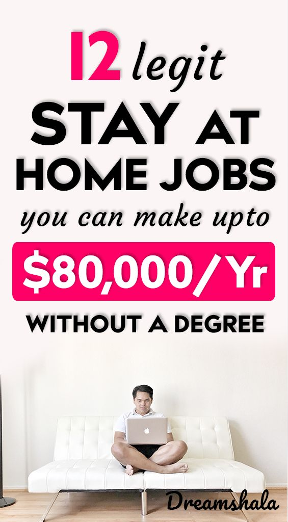 12 legit stay at home jobs you can make up to $80,000 per year without a degree