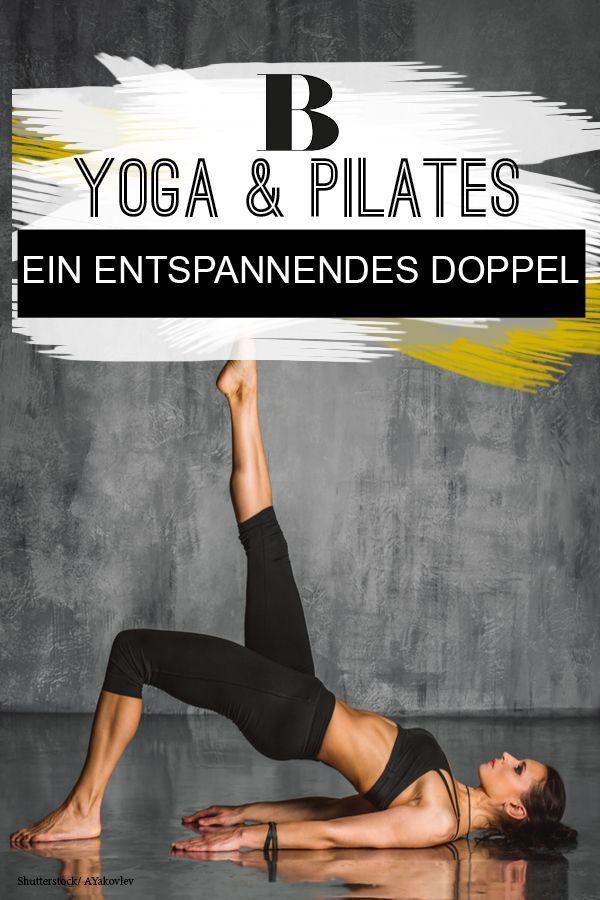 Yoga und Pilates: Ein entspannendes Doppel Sie können sich zwischen Yoga und Pi…