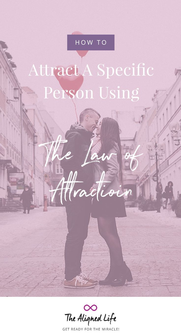 How To Attract A Specific Person With The Law of Attraction