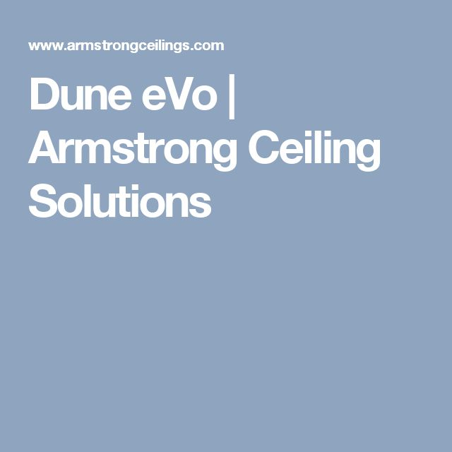 Dune eVo | Armstrong Ceiling Solutions