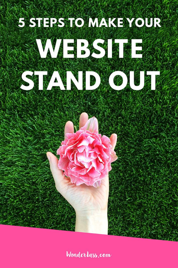 Wonderlass - 5 Steps to Make Your Website Stand Out! Wondering how to make your website stand out online so that you can grow your online business faster? This is for you.