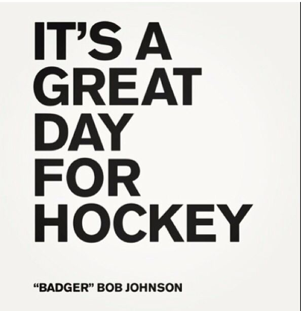 It's Always a Great Day for Hockey :)
