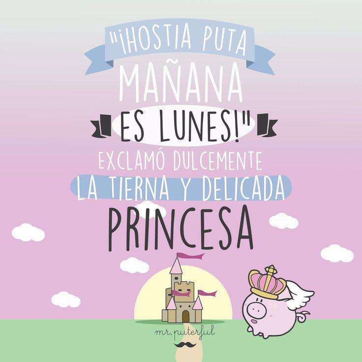 Vaya con la princesa!!!