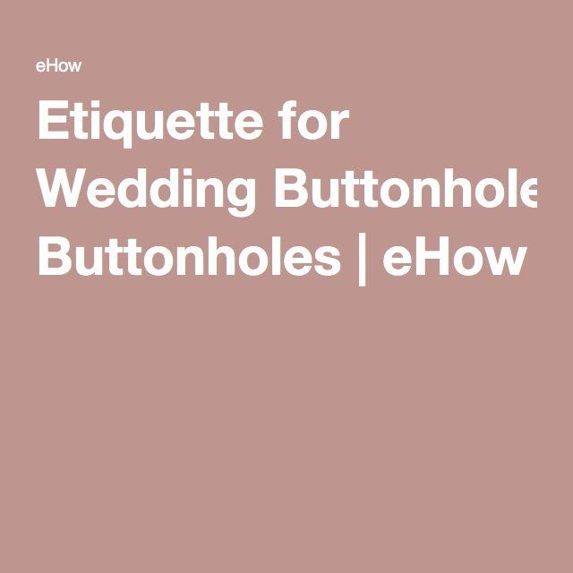 Etiquette for Wedding Buttonholes | eHow
