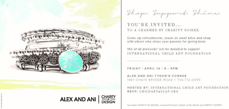 We at ICAF are thrilled to announce our charity event happening on Friday, April 14th. Join us at the ALEX and ANI store at Tyson's Corner in Virginia at 6pm-8pm for refreshments and charms.