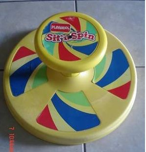 The sit n spin, probably not the safest toy but it was fun, it was no different than what we do in our office chairs today :)