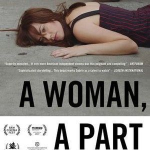 Awesome Movies to watch: Nice Movies to watch: A Woman, A Part(2017) - Rotten Tomatoes... Movies to Wat... Cinema Check more at http://kinoman.top/pin/22015/