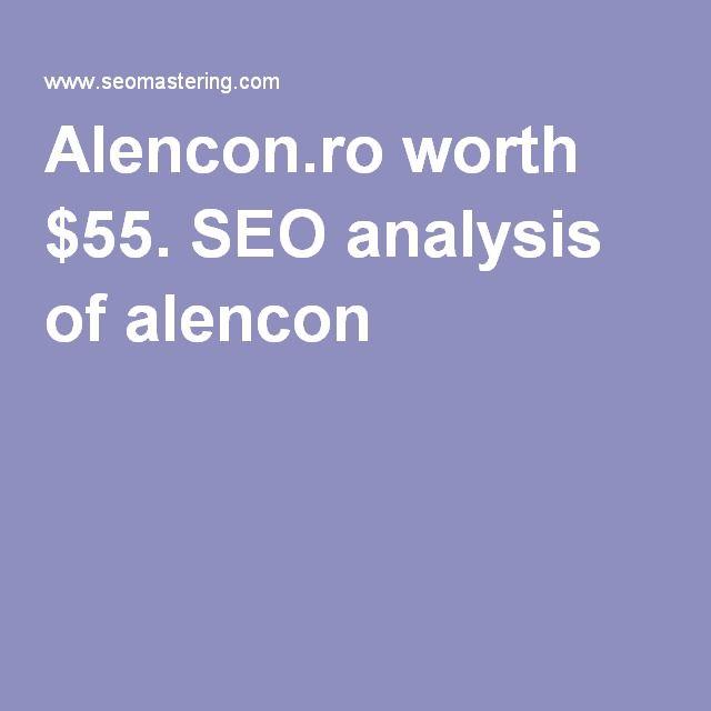 Alencon.ro worth $55. SEO analysis of alencon