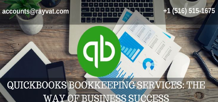 Quickbooks #bookkeeping  Services: The Way of Business Success and its help you lots in manage your business Bookkeeping services with #Quickbooks. #accounting #bookkeeping #services