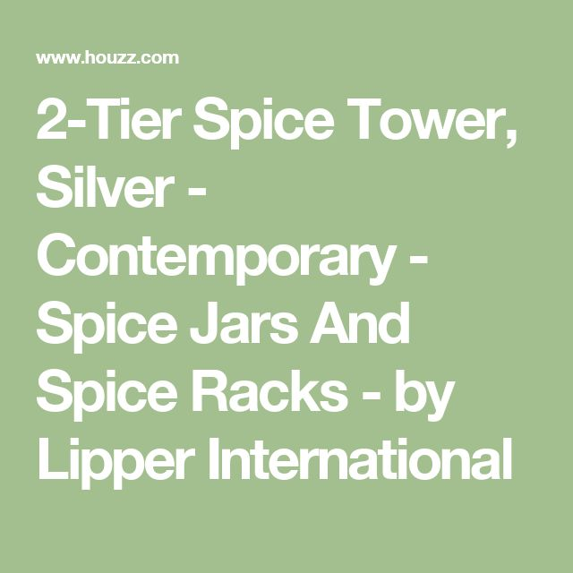 2-Tier Spice Tower, Silver - Contemporary - Spice Jars And Spice Racks - by Lipper International