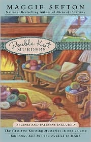 The Double Knit Murders - Books 1 and 2 in the Kelly Flynn Knitting Mysteries
