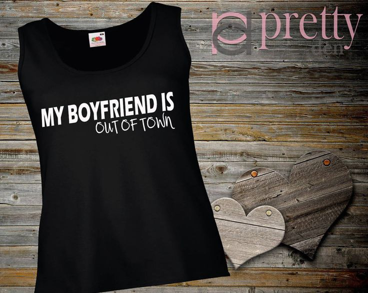 My Boyfriend is out of town Black Ladies Vest Top Tank by PrettyDen on Etsy