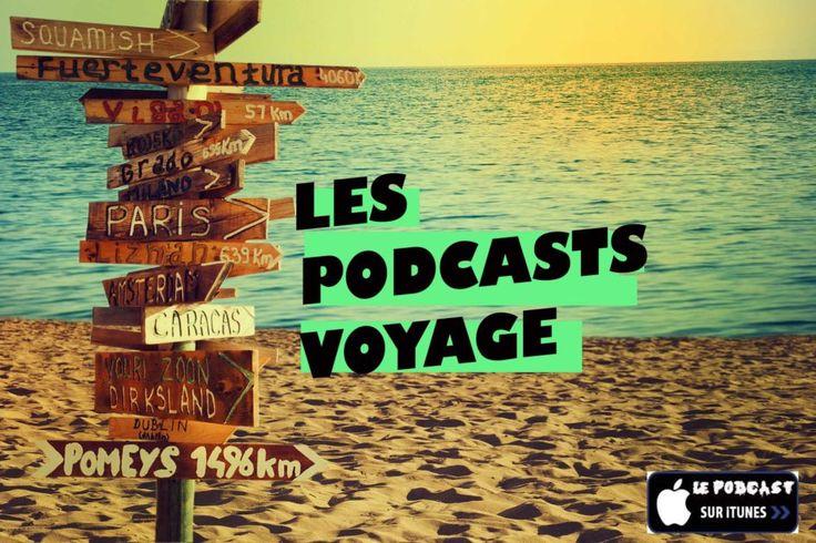Si vous êtes intéressé.e.s par l'expatriation et les voyages, vous allez sûrement aimer cette liste de podcasts qui vous permettra de faire vos choix !