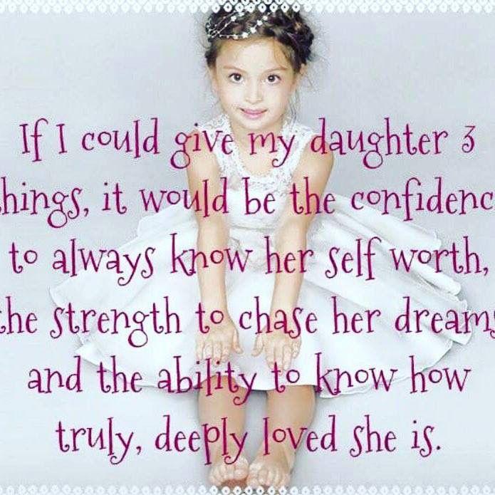 """""""Si pudiera dar a mi nieta  3 cosas seria, la confianza para saber siempre su autoestima, fuerza para perseguir su sueno y la capacidad para saber como realmente, profundamente es el amor de ella""""    What we all wish for our daughters"""
