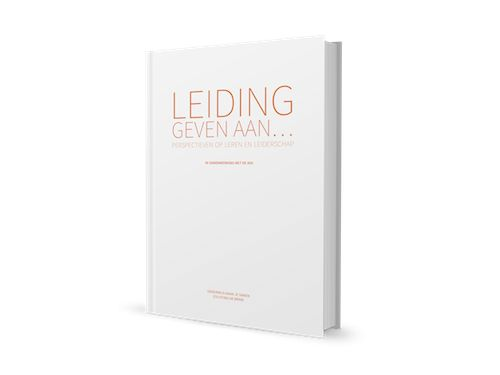 Leiding geven aan... - Perspectieven op leren en leiderschap (2015) ism AVS, geschreven door OMJS en De Brink