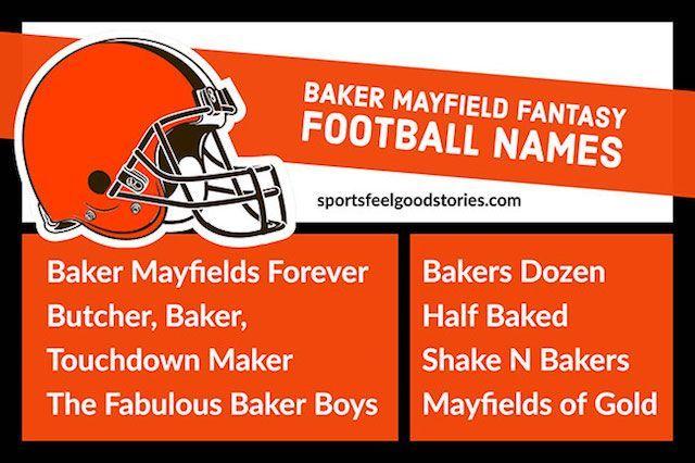 Baker Mayfield Fantasy Football Team Names Sports Feel Good Stories Football Team Names Fantasy Football Names Football Names