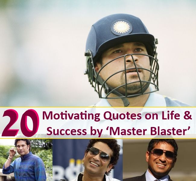 20 Motivating Quotes on Life & Success by 'Master Blaster'