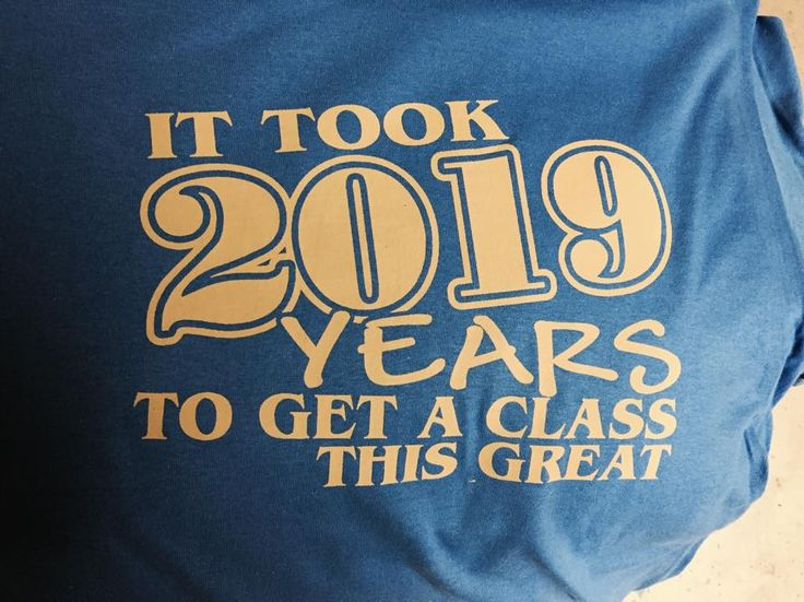Of course we can do class shirts!  We have a handful of these designs left, let us know if you are wanting/needing a class of 2019 shirt! $10 each!