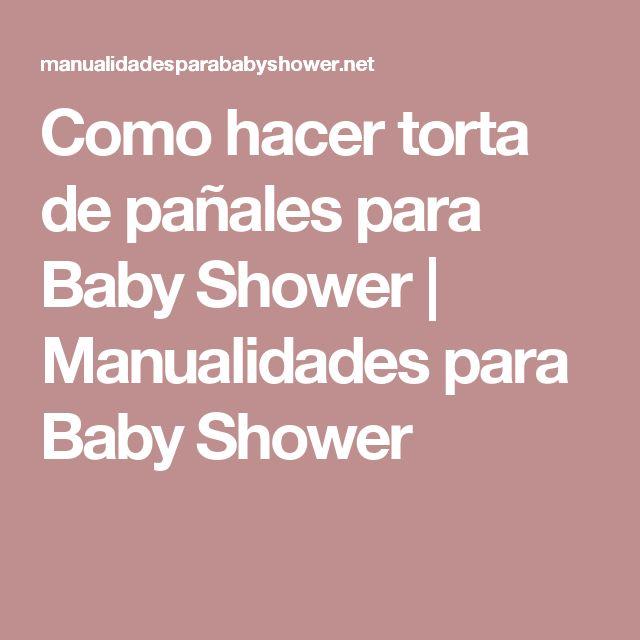 Como hacer torta de pañales para Baby Shower | Manualidades para Baby Shower