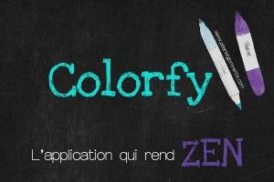 Colorfy L'application pour colorier zen partout