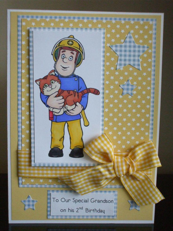 Handmade 2nd Birthday Card Grandson Fireman Sam Image Kids Birthday Cards Kids Cards Card Making Inspiration