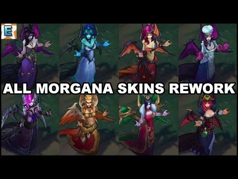 All Morgana Skins Spotlight Rework Update 2019 - League of Legends